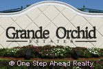 Grande Orchid Estates community sign